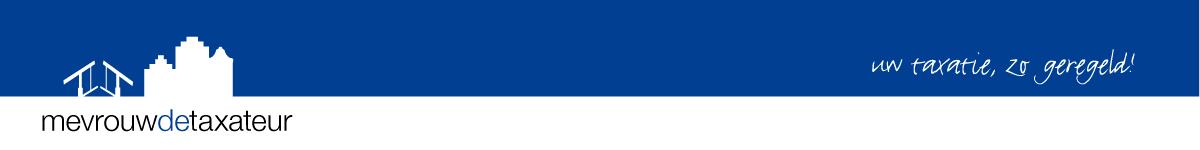 Mevrouw de Taxateur - woningtaxaties in de regio's Amsterdam en Breda